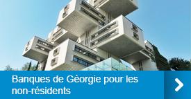 Banques de Géorgie pour les non-résidents